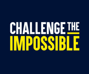 challenge the impossible
