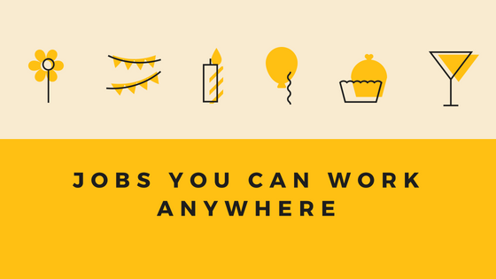 Jobs you can work anywhere