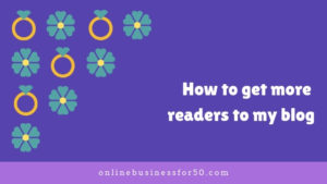 How to get more readers to my blog